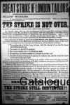 A poster from the Great Strike of London Tailors